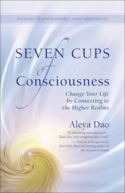 Aleya's Book Seven Cups of Consciousness